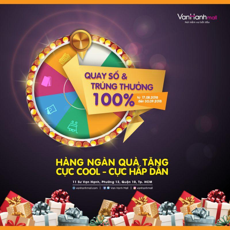 Quay số trúng thưởng 100% tại trung tâm mua sắm Vạn Hạnh Mall